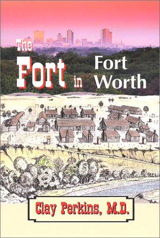 9781930566095: The Fort in Fort Worth