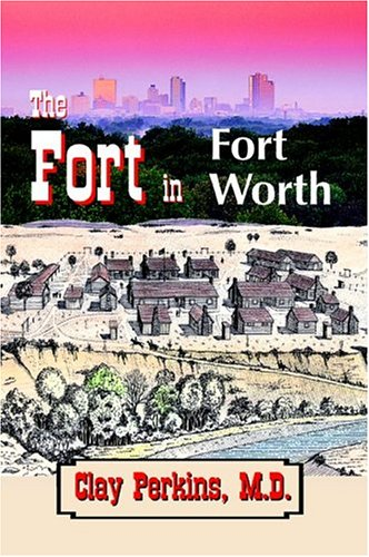 9781930566101: The Fort in Fort Worth