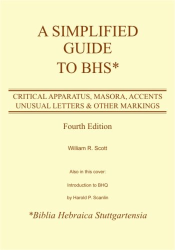 9781930566682: A Simplified Guide to BHS: Critical Apparatus, Masora, Accents, Unusual Letters & Other Markings