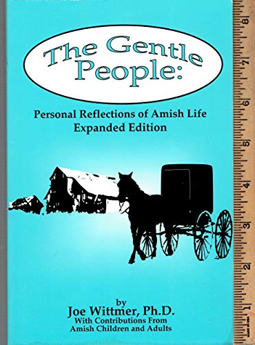 9781930572133: The Gentle People: Personal Reflections of Amish Life (Expanded Edition)