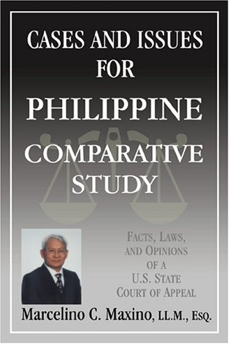 Cases and Issues for Philippine Comparative Study: Maxino, Marcelino C.
