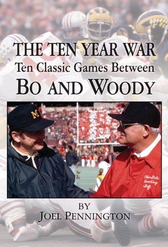 9781930580787: The Ten Year War: Ten Classic Games Between Bo and Woody