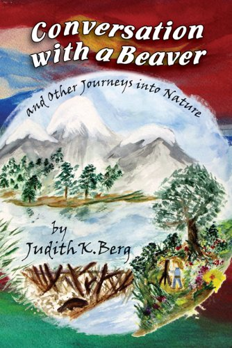 9781930580978: Conversation with a Beaver: And Other Journeys into Nature