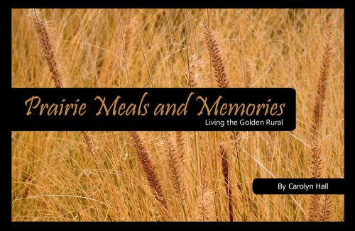 9781930584150: Prairie Meals & Memories