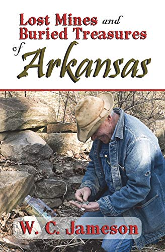 9781930584266: Lost Mines and Buried Treasures of Arkansas (Lost Mines and Buried Treasures series)