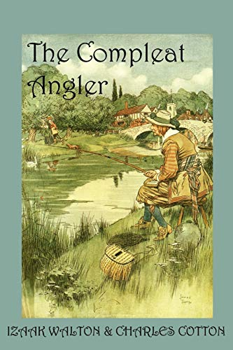 9781930585201: The Compleat Angler, or the Contemplative Man's Recreation