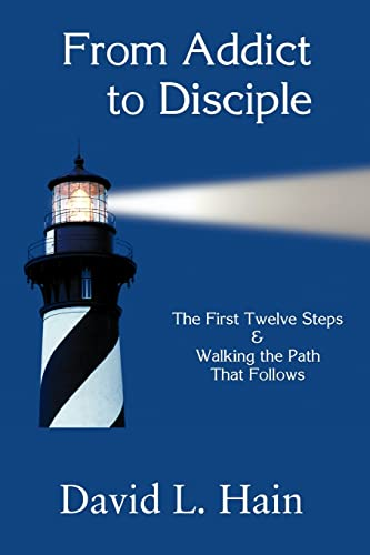 9781930585225: From Addict to Disciple