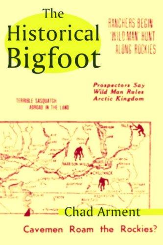 9781930585300: The Historical Bigfoot
