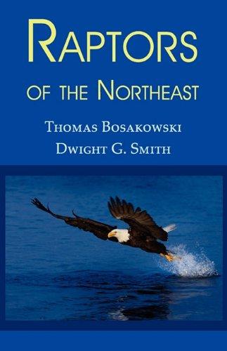 9781930585959: Raptors of the Northeast
