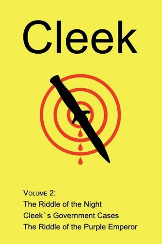 9781930585980: Cleek, Volume 2: The Riddle of the Night, Cleek's Government Cases, the Riddle of the Purple Emperor