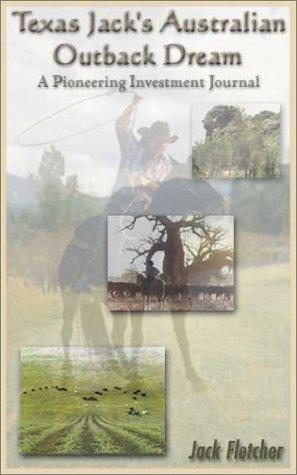 9781930586437: Texas Jack's Australian Outback Pioneering Adventure