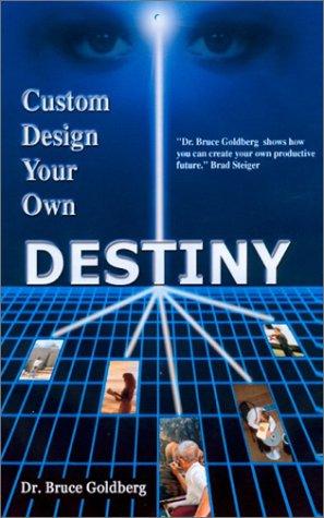 9781930586604: Custom Design Your Own Destiny