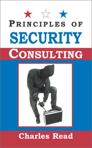 9781930586796: Principles of Security Consulting