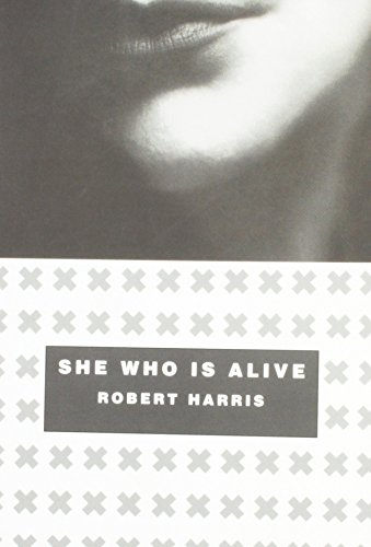 She Who Is Alive: Harris, Robert