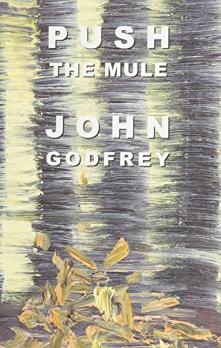 Push the Mule: Godfrey, John
