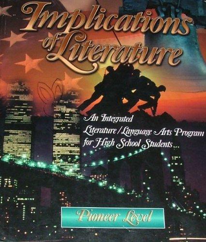 Implications of Literature: Pioneer Level