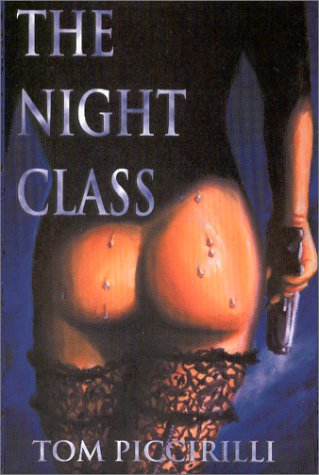 The Night Class: Tom Piccirilli