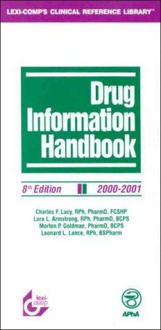 Drug Information Handbook 2000-2001: Charles F. Lacy,
