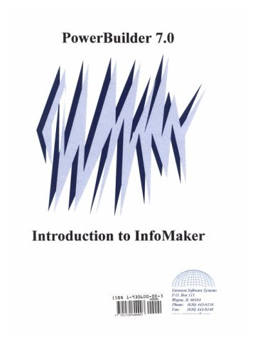 9781930600003: Introduction to InfoMaker 7.0