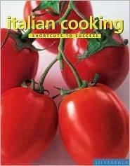 Italian Cooking (Shortcuts to Success): Ursula Ferrigno