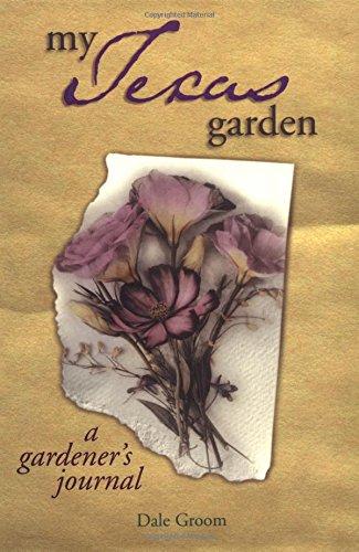 My Texas Garden (My Gardener's Journal) (9781930604025) by Dale Groom