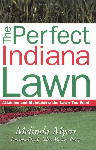 Perfect Indiana Lawn -OSI (Perfect Lawn Series): Myers, Melinda