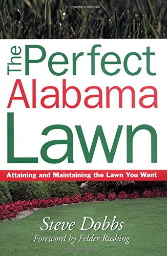 9781930604711: Perfect Alabama Lawn (Creating and Maintaining the Perfect Lawn)