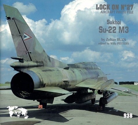 9781930607248: Lock On No. 27 - Sukhoi Su-22 M3 Fitter