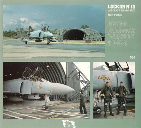 9781930607439: Lock On No. 10 - British Phantoms F-4J/FGR.1 & FGR.2