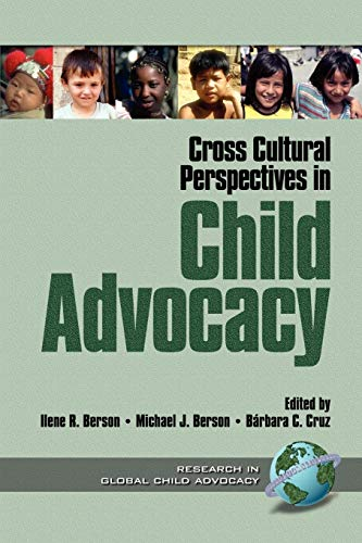 9781930608047: Cross Cultural Perspectives in Child Advocacy (Research in Global Child Advocacy, Vol. 1)