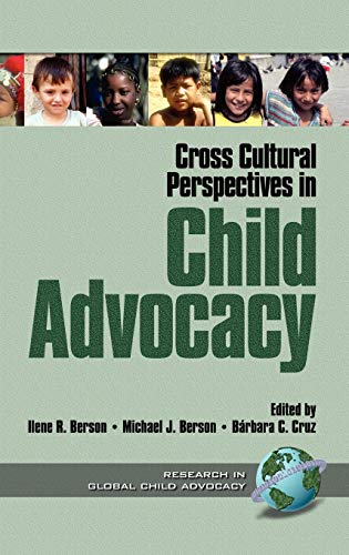 9781930608054: Cross Cultural Perspectives in Child Advocacy (Research in Global Child Advocacy S)