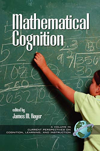 9781930608344: Mathematical Cognition  (PB) (Current Perspectives on Cognition, Learning, and Instruction)