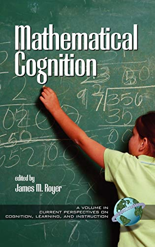 9781930608351: Mathematical Cognition  (HC) (Current Perspectives on Cognition, Learning, and Instruction)