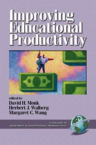 9781930608443: Improving Educational Productivity (Research in Educational Productivity)