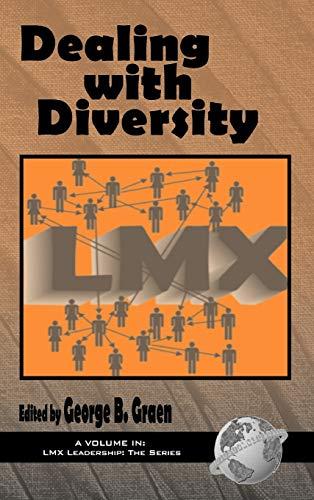 Dealing with Diversity: LMX (Hardback): George Graen