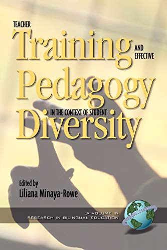Teacher Training and Effective Pedagogy in the Context of Student Diversity (Research in Bilingual ...