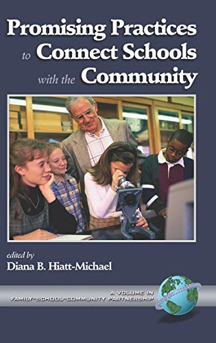 Promising Practices to Connect Schools with the Community.: HIATT-MICHAEL, Diana B. (editor).