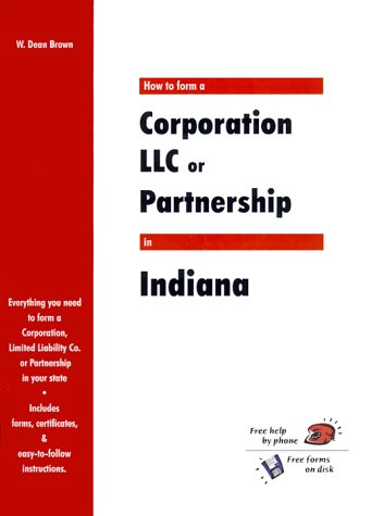 9781930617087: How to Form a Corporation, LLC or Partnership in Indiana (QuickStart)