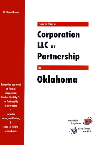 9781930617209: How to Form a Corporation, LLC or Partnership in Oklahoma (QuickStart)
