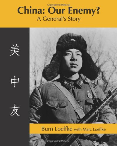9781930622227: China: Our Enemy?: A General's Story (Volume 1)