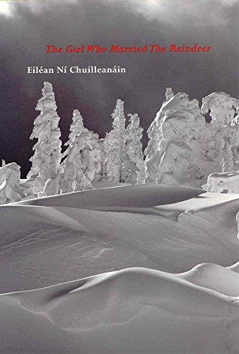 The Girl Who Married the Reindeer (1930630069) by Ni Chuilleanain, Eilean; Chuilleanain, Eilean Ni
