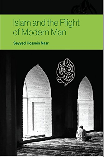 Islam and the Plight of Modern Man (1930637136) by Seyyed Hossein Nasr