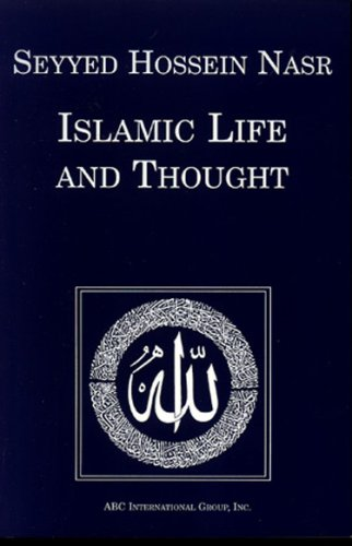 Islamic Life and Thought (1930637144) by Seyyed Hossein Nasr