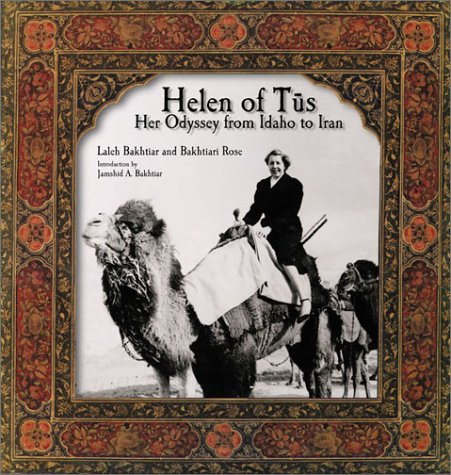 9781930637184: Helen of Tus: Her Odyssey from Idaho to Iran
