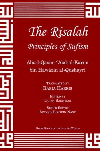 The Risalah: Principles of Sufism: Abu'l Qasim Abd
