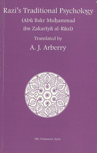 Razi's Traditional Psychology: Abu Bakr Muhammad ibn Zakariya al-Razi