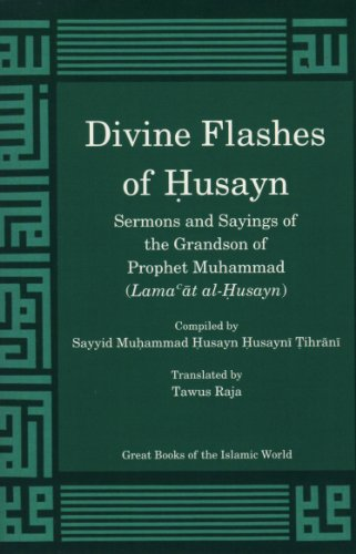 9781930637627: Divine Flashes of Husayn (English and Arabic Edition)
