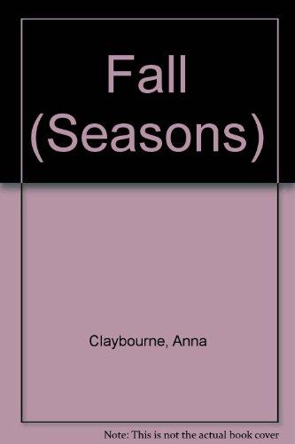 Fall (Seasons): Anna Claybourne