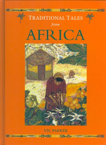 9781930643352: Traditional Tales from Africa (Traditional Tales from Around the World)