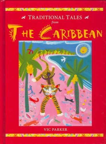 9781930643369: Traditional Tales from the Caribbean (Traditional Tales from Around the World)